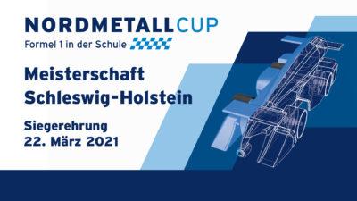 Nordmetallcup Formel 1 in der Schule 2021 Regionalmeisterschaft Schleswig Holstein 2